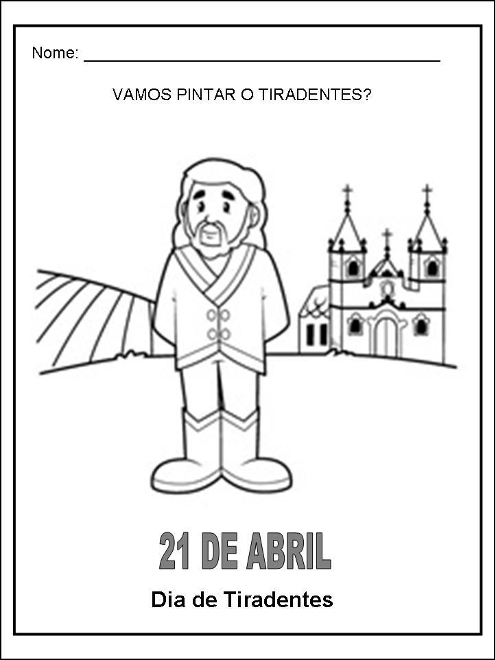 Tiradentes 21 de abril dia da inconfidência mineira - desenhos para colorir imprimir pintar